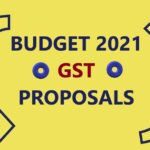 Budget 2021 Amendments in GST